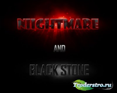 Nightmare and Black Stone styles