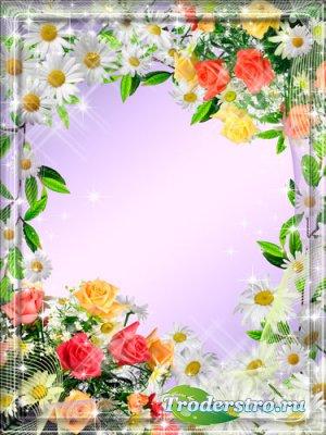 Рамка для фото - Розы и ромашки