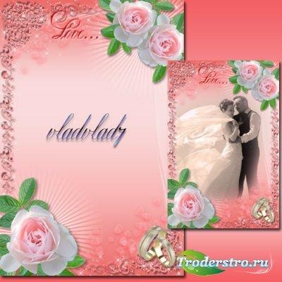 Свадебная фоторамка с розами - Нежные чувства