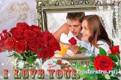 Рамка для фото – Я дарю тебе красные розы, потому что тебя я люблю
