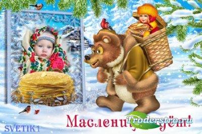 Детская рамка для фото - Масленица идет