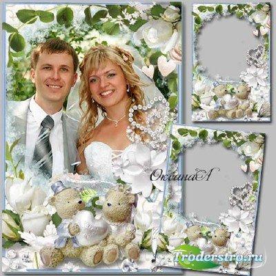 Свадебная рамочка для фото – Соединились наши два сердца на века