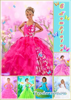 Многослойный детский psd шаблон - Самые шикарные бальные платья для девочки