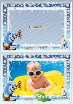 Рамка для фото с  милым  дельфинчиком  -  Лето, море!