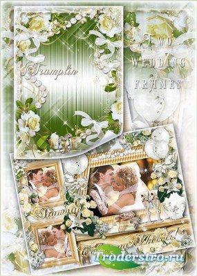 Две свадебные праздничные рамки  для трех фото и одного фото - Счастья Вам