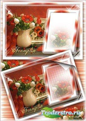 Цветочная рамка для фото – Маки и тюльпаны