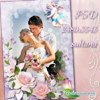 Романтическая рамка для фотошопа - Моя любовь