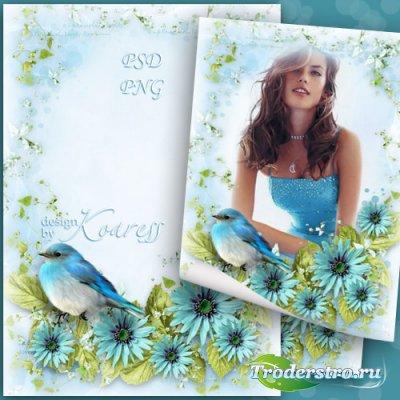 Женская романтическая рамка для фото - Песня птицы в день чудесный