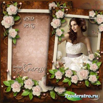 Винтажная романтическая фоторамка - В нежном аромате роз