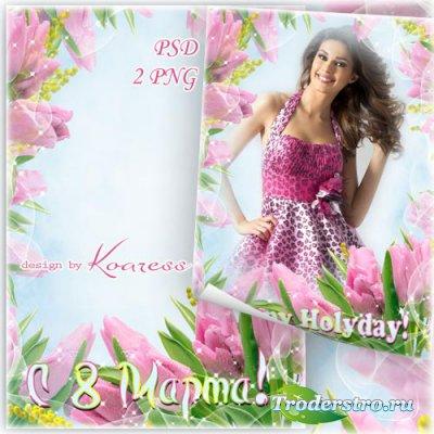 Весенняя фоторамка к 8 Марта с нежными тюльпанами - Нежный весенний праздни ...