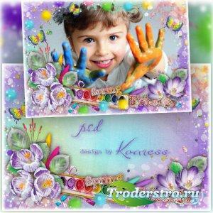 Детская рамка для фото - Нарисуем мы весну