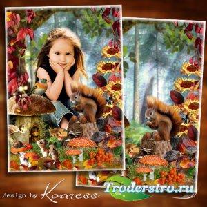 Осенняя рамка-коллаж для детских портретов - Сказки осеннего леса