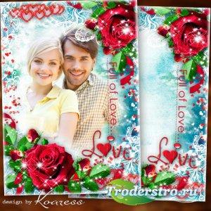 Романтическая фоторамка-открытка к Дню Влюбленных - Мое сердце бьется чаще, ...
