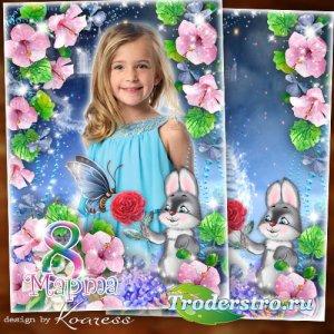 Детская портретная фоторамка для девочек к 8 Марта - Пусть прекрасным, сказ ...