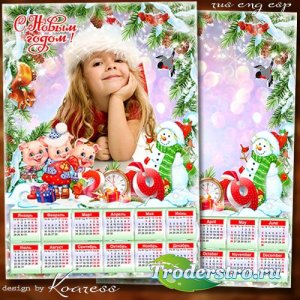 Зимний календарь-рамка на 2019 год с символом года - В Новый Год приходит с ...